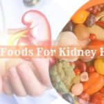 Super Foods for Kidney Health