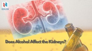 Does Alcohol Affect the Kidneys?